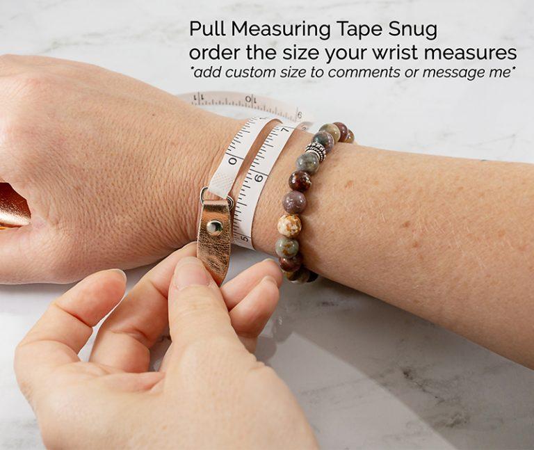 How to measure your wrist for custom bracelets